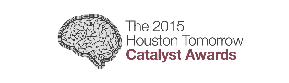 The 2015 Houston Tomorrow Catalyst Awards